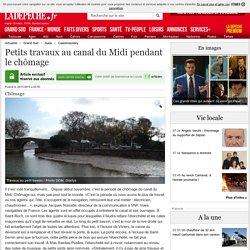 Petits travaux au canal du Midi pendant le chômage - 20/11/2015 - ladepeche.fr