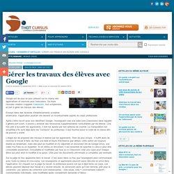 Gérer les travaux des élèves avec Google