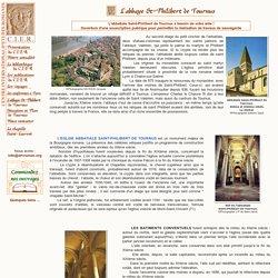 C.I.E.R. Les travaux à l'abbaye St Philibert de Tournus