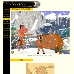 Les 12 travaux d'Hercule : le sanglier d'Erymanthe