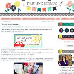 Travel Gift Basket