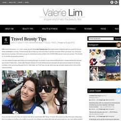 Travel Beauty Tips | dweam.com
