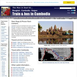 Train & bus travel in Cambodia | Bangkok to Angkor Wat & Phnom Penh, HCMC to Phnom Penh