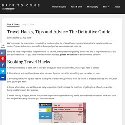 Travel Hacks, Tips and Advice: The Complete Guide - Days to Come