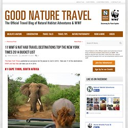 11 WWF & Nat Hab Travel Destinations Top the New York Times 2014 Bucket List