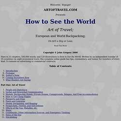 How to See the World: Art of Travel; European and World Backpacking; On $25 a Day or Less