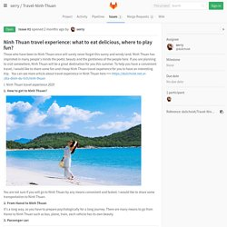 Ninh Thuan travel experience: what to eat delicious, where to play fun? (#1) · Issues · serry / Travel-Ninh-Thuan · GitLab