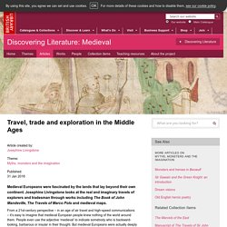Travel, trade and exploration in the Middle Ages