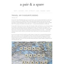 TRAVEL: MY FAVOURITE BOOKS