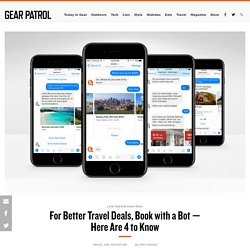 4 Best Travel Bots to Find the Best Flights, Hotels, Restaurants and More - Gear Patrol
