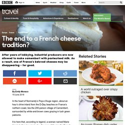 Travel - The end to a French cheese tradition?