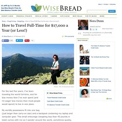 How to Travel Full-Time for $17,000 a Year (or Less!) | Wise Bread - StumbleUpon