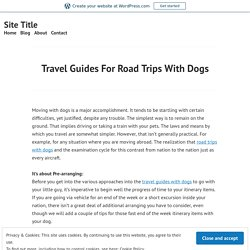 Travel Guides For Road Trips With Dogs – Site Title