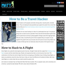 The Ultimate Travel Hacking Guide