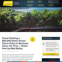 Travel Hacking a Dream Trip For Free