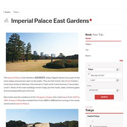 Tokyo Travel: Imperial Palace East Gardens