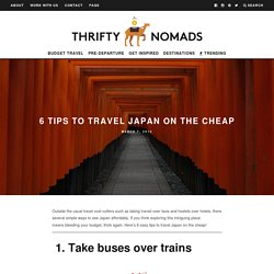 6 Tips to Travel Japan on the Cheap - Thrifty Nomads