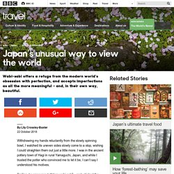 Travel - Japan's unusual way to view the world