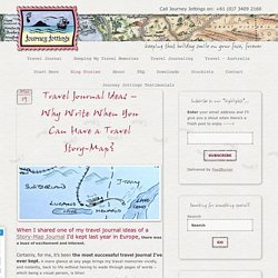 Travel Journal Ideas - Why Write When You Can Have a Travel Story-Map?