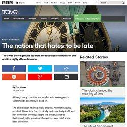 Travel - The nation that hates to be late