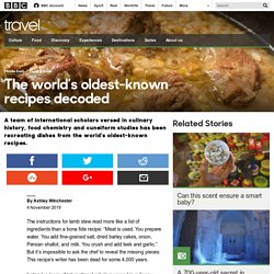 Travel - The world's oldest-known recipes decoded