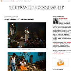 ::: The Travel Photographer :::: Stuart Freedman: The Idol Makers