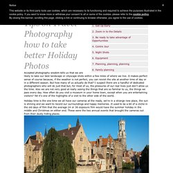 How to take better holiday photos