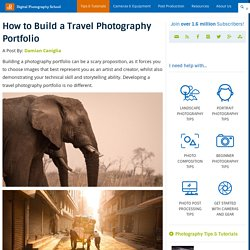 How to Build a Travel Photography Portfolio