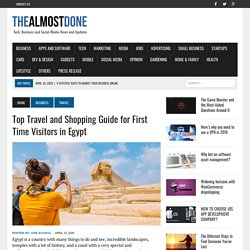 Offerscart UAE - Top Travel and Shopping Guide for First Time Visitors in Egypt