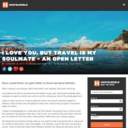 I Love You, But Travel Is My Soulmate – An Open Letter - Hostelworld