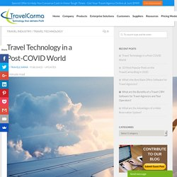 Travel Technology in a Post-COVID World