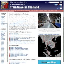Train times & fares from Bangkok to Chiang Mai, Ko Samui, Phuket, Nong Kai etc.