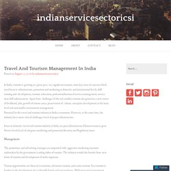 Travel And Tourism Management In India – indianservicesectoricsi