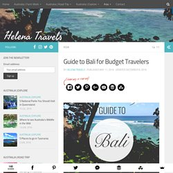 Travel Guide to Bali for Budget Travelers and Backpackers
