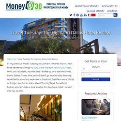 Travel Tuesday: The Highland Dallas Hotel Review