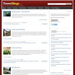 TravelBlogs ??Travel Stories, Advice and the Internet?s Best Travel Blogs
