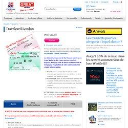 Travelcard Londres - Votre carte de transport en ligne