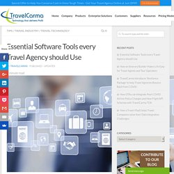 Essential Software Tools every Travel Agency should Use - TravelCarma Travel Technology Blog