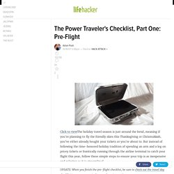 The Power Traveler's Checklist, Part One: Pre-Flight