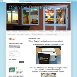 Open the Door to B4: 'World Traveler' -a global classroom scrapbook