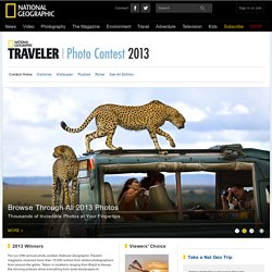 Traveler Photo Contest 2013