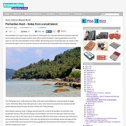 Perhentian Kecil – Notes from a small island
