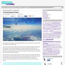 Travelettes » 12 Travel Hacks for Flying