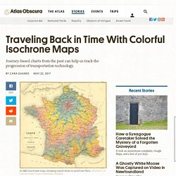 Traveling Back in Time With Colorful Isochrone Maps - Atlas Obscura