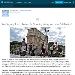 Is a Segway Tour is Perfect for Traveling in Italy with Your Full Family?: corbettsanchez