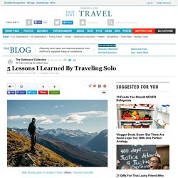 5 Lessons I Learned By Traveling Solo