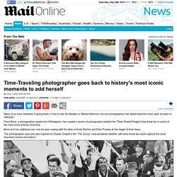 Time-Traveling photographer goes back to history's most iconic moments to add herself