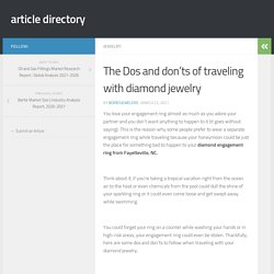 The Dos and don'ts of traveling with diamond jewelry
