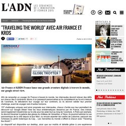 """Traveling the World"" avec Air France et KRDS"