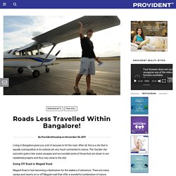 Roads Less Travelled Within Bangalore